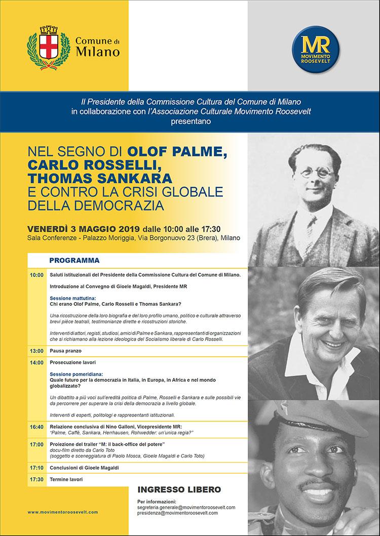 Prima Locandina ufficiale Evento 3 maggio 2019 MR Nel segno di Palme Rosselli e Sankara e contro la crisi globale della democrazia